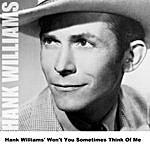 Hank Williams, Jr. Hank Williams' Won't You Sometimes Think Of Me