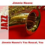 Jimmie Noone Jimmie Noone's You Rascal, You