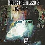 Buckethead Bucketheadland 2