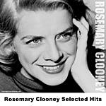 Rosemary Clooney Rosemary Clooney Selected Hits