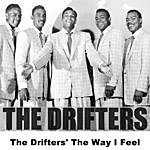 The Drifters The Drifters' The Way I Feel