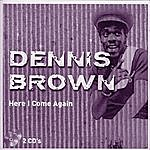 Dennis Brown Here I Come Again - CD 1/2, Vol. 2
