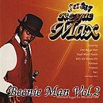 Beenie Man Reggae Max - Vol. 2