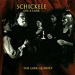 "The Lark Quartet Schickele: Sextet, String Quartet No. 2 ""In Memorium"", Quintet No. 2 for Piano and Strings"