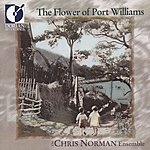 Chris Norman The Flower of Port Williams