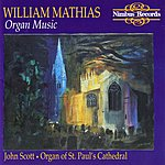 John Scott Mathias: Organ Music - Organ Of St. Paul's Cathedral