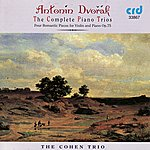 Cohen Dvořák: The Complete Piano Trios