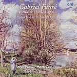 Sarah Walker Faure, La Bonne Chanson op.61 / Piano Trio in D minor Op.120