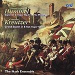The Nash Ensemble Hummel: Septet in C Major, Op. 114 (The Military), Kreutzer: Grand Septet in E Flat Major, Op. 62