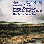 The Nash Ensemble Dvořák: Serenade in D minor, Krommer: Octet-Partitas Op. 67 & 79