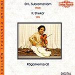 Dr. L. Subramaniam Raga Hemavati