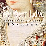 Lionheart My Fayre Ladye - Images of Women in Medieval England