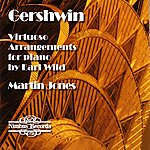 Earl Wild Gershwin - Virtuoso Arrangements for piano by Earl Wild