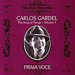 Carlos Gardel King Of Tango - Volume 1