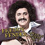Freddy Fender American Legend, Volume 2