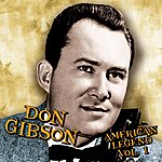 Don Gibson American Legend, Volume 1