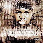 C-Bo Bulletproof (Parental Advisory)