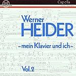 """Werner Heider Werner Heider: """"Mein Klavier und ich"""" Vol. II"""
