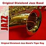 Original Dixieland Jazz Band Original Dixieland Jazz Band's Tiger Rag