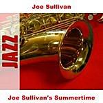 Joe Sullivan Joe Sullivan's Summertime