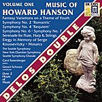 Gerard Schwarz Hanson, H.: Music Of Howard Hanson, Vol. 1 - Symphonies Nos. 2 And 4/Fantasy-Variations On A Theme Of Youth (Schwarz)