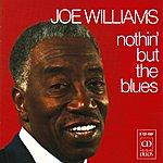 Joe Williams Williams, Joe: Nothin' But The Blues