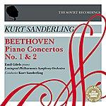 Emil Gilels Beethoven: Piano Concertos No. 1 & 2