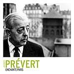 Jacques Prévert Paris La Belle
