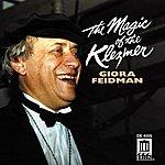 Giora Feidman Klezmer Giora Feidman: The Magic Of The Klezmer