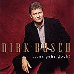 Dirk Busch Es geht doch