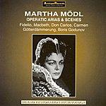 Martha Mödl Operatic Arias & Scenes