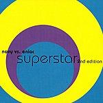 Novy Vs. Eniac Superstar