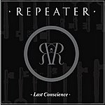 The Repeater Last Conscience (2-Track Single)
