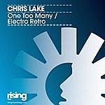 Chris Lake One Too Many/Electro Retro