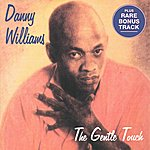 Danny Williams The Gentle Touch