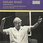 Malcolm Arnold Malcolm Arnold: Symphony No. 4, Op. 71