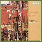 Vernon Handley Williams: Piano Concerto in C & Foulds: Dynamic Tryptych for Piano & Orchestra