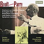 Sir Adrian Boult Boult Conducts Parry