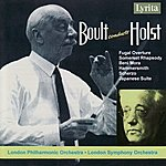 Sir Adrian Boult Holst: Somerset Rhapsody, Hammersmith, Japanese & Oriental Suites etc