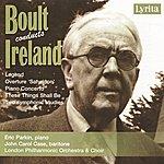 The London Philharmonic Choir Boult Conducts Ireland