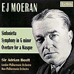 Sir Adrian Boult Moeran: Sinfonietta, Symphony in G minor, Overture for a Masque