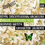 Bernard Haitink Mahler: Symphony No. 4 in G Major
