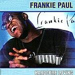 Frankie Paul Hardcore Loving