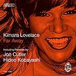 Kimara Lovelace Far Away