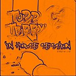 Todd Terry In House Sessions Part II