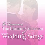 Dreamweavers The Ultimate Collection of Wedding Songs
