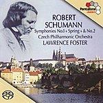 Czech Philharmonic Orchestra SCHUMANN, R.: Symphonies Nos. 1, 2 (Foster)
