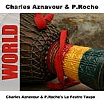 Charles Aznavour Charles Aznavour & P. Roche's Le Feutre Taupe