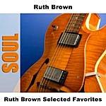Ruth Brown Ruth Brown Selected Favorites