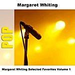 Margaret Whiting Margaret Whiting Selected Favorites Volume 1